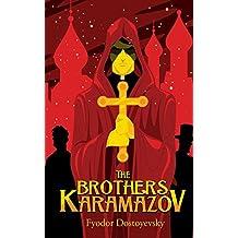 The Brothers Karamazov: by Fyodor Dostoyevsky + Illustrated + Unabridged