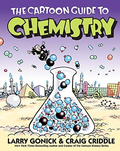 The Cartoon Guide to Chemistry Paperback – Illustrated, January 1, 2005