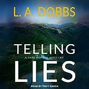 Telling Lies: A Sam Mason Mystery, Book 1 | L. A. Dobbs