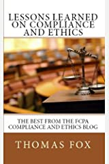 Lessons Learned on Compliance and Ethics