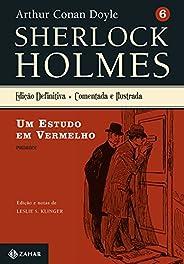 Um estudo em vermelho: Sherlock Holmes – vol. 6 (romance)