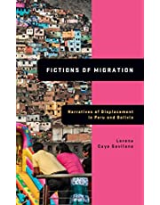 Fictions of Migration: Narratives of Displacement in Peru and Bolivia