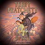 A Hat Full of Sky: Discworld Book 32, (Discworld Childrens Book 3) | Terry Pratchett