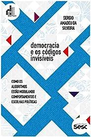 Democracia e os códigos invisíveis: como os algoritmos estão modulando comportamentos e escolhas políticas (Co