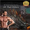 All That Glitters: The Omega Auction, Book 4 Hörbuch von Kian Rhodes Gesprochen von: Alexander Collins