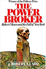 The Power Broker: Robert Moses and the Fall of New York Paperback