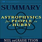 Summary: Astrophysics for People in a Hurry | Readtrepreneur Publishing