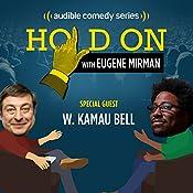 W. Kamau Bell Encounters Imperfect Strangers | Eugene Mirman, W. Kamau Bell