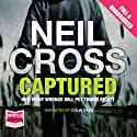 Captured Audiobook by Neil Cross Narrated by Colin Mace