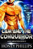 Cam and the Conqueror: A SciFi Alien Romance