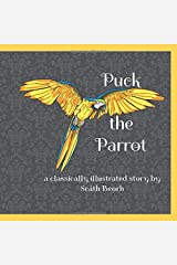 Puck the Parrot: The Victorian Edition Paperback