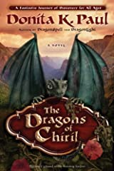 The Dragons of Chiril: A Novel (Dragon Keepers Chronicles) Kindle Edition