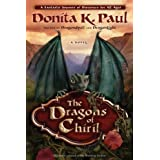 The Dragons of Chiril: A Novel (Dragon Keepers Chronicles)