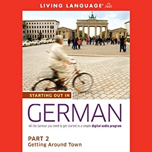 Starting Out in German, Part 2 Audiobook