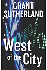 West Of The City by Grant Sutherland (2016-06-25) Paperback