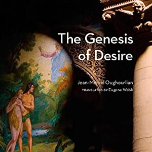 The Genesis of Desire Audiobook