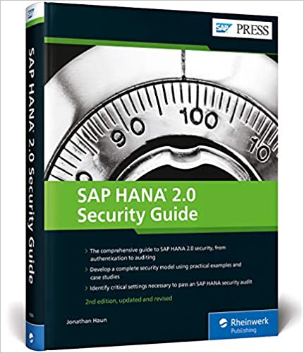 SAP HANA 2.0 Security Guide 2nd ed Updated and Revised
