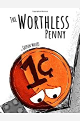 The Worthless Penny Paperback