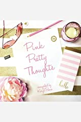 Pink Pretty Thoughts Paperback
