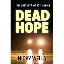 Dead Hope: A thrilling fusion of crime, suspense, and a touch of romance
