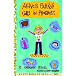 Agnes Parker...Girl in Progress | Kathleen O'Dell