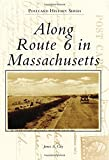 Along Route 6 in Massachusetts