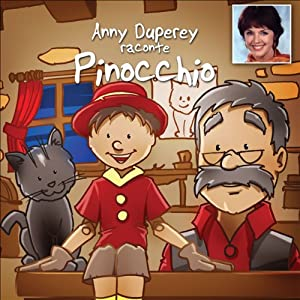 Anny Duperey Raconte Pinocchio Hörbuch