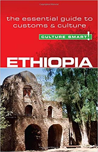 Ethiopia - Culture Smart!: The Essential Guide to Customs