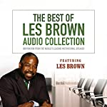 The Best of Les Brown Audio Collection: Inspiration from the World's Leading Motivational Speaker | Les Brown