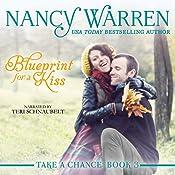Blueprint for a Kiss: Take a Chance, Volume 3 | Nancy Warren