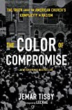 The Color of Compromise: The Truth about the