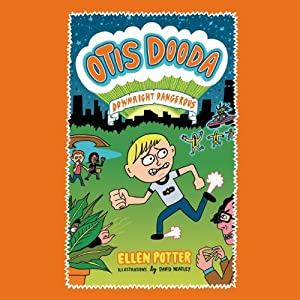 Otis Dooda: Downright Dangerous Audiobook