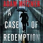 A Case of Redemption | Adam Mitzner