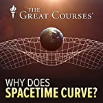 Why Does Spacetime Curve? | Richard Wolfson