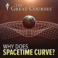 Why Does Spacetime Curve? Miscellaneous by Richard Wolfson Narrated by Richard Wolfson