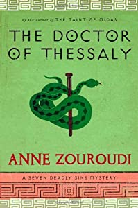 The Doctor of Thessaly: A Seven Deadly Sins Mystery (Seven Deadly Sins Mysteries)
