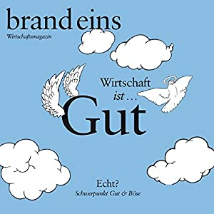 brand eins audio: Gut & Böse Audiomagazin