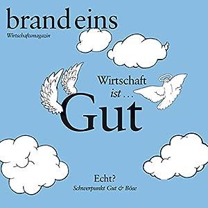 brand eins audio: Gut & Böse Hörbuch