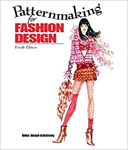Patternmaking For Fashion Design And Dvd Package By Helen Joseph Armstrong 2005 02 28 Amazon Com Books