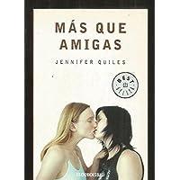 Mas que amigas/ More than Friends (Autoayuda/ Self-Help)...