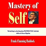 Mastery of Self | Frank Channing Haddock
