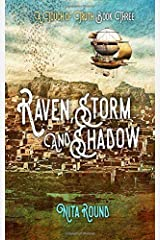 Raven, Storm & Shadows: A Touch of Truth Book Three Paperback