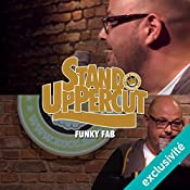Stand UpPercut : Funky Fab | Fabrizio Gurrieri