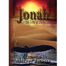 Jonah In the Time of the Kings: A Novel