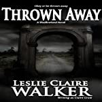 Thrown Away: Shadowland | Claire Crow