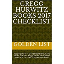 Gregg Hurwitz Books 2017 Checklist: Reading Order of Evan Smoak Series, Rains Series, The Dark Knight Series, Tim Rackley Series and List of All Gregg Hurwitz Books
