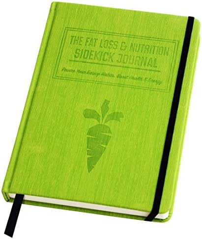 The Fat Loss & Nutrition Sidekick Journal - The Ultimate 90-Day Meal Planner Notebook & Calorie Counter. A Science-Based Life Coach, Weight Loss Journal, and Food Diary All in One!