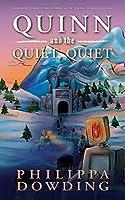 Quinn and the Quiet, Quiet: Weird Stories Gone Wrong