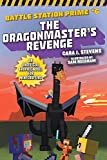 The Dragonmaster's Revenge: An Unofficial Graphic