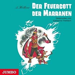 Der Feuergott der Marranen (Smaragdenstadt 4) Hörbuch